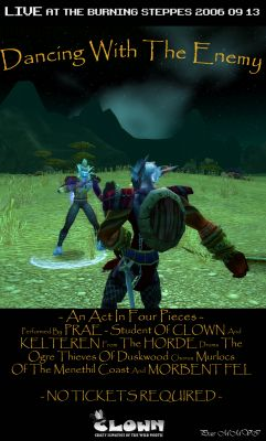 Click to view full size image  ==============  Dancing with the Enemy Met this Troll, Kelteren, and it was probably so scared of dying (Maudril-the high leveled CLOWN-assassin stood right behind me...) that it invited me to a hot trollish marathon-dance..:) Keywords: Dancing